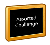 Assorted Challenges